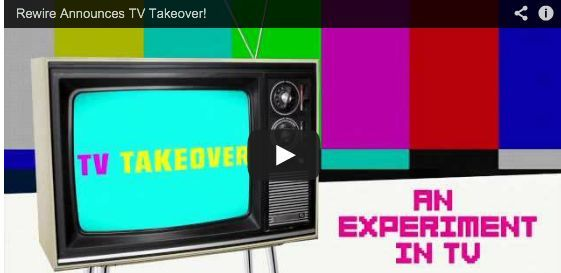 TV Takeover at Rewire