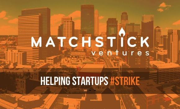 Matchstick Ventures ignites tech-startup economy